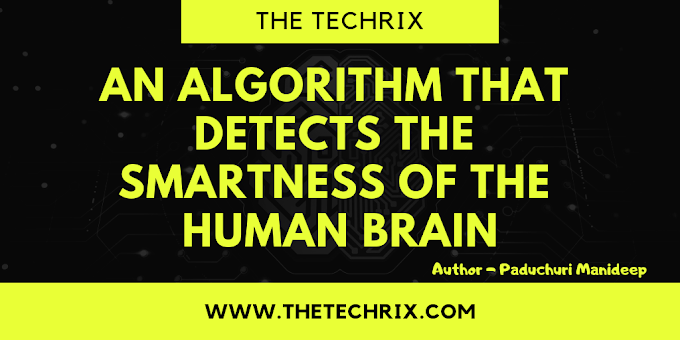 Algorithm That Detects The Smartness Of the Human Brain
