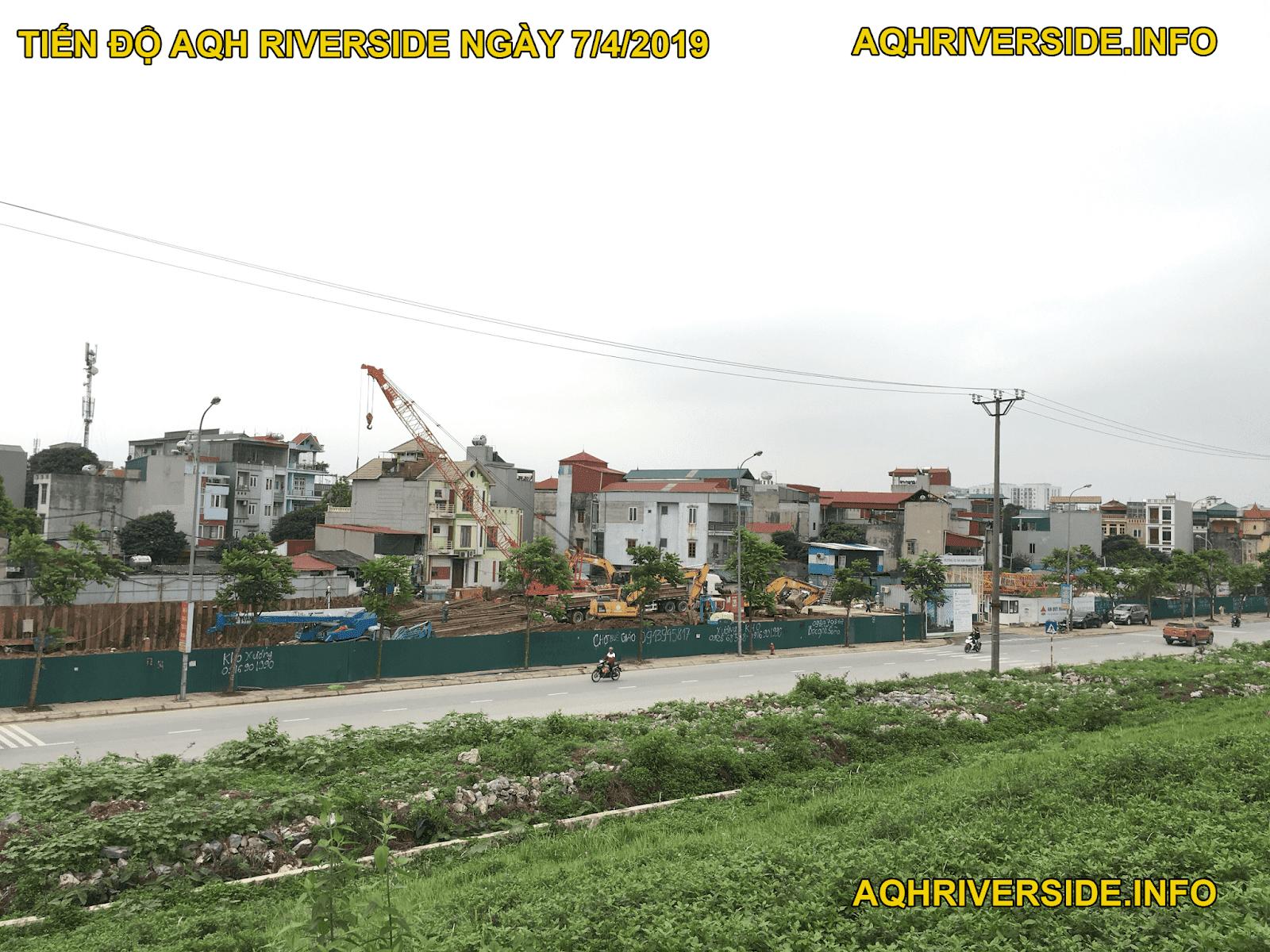 Tiến độ dự án AQH Riverside tháng 4 năm 2019.