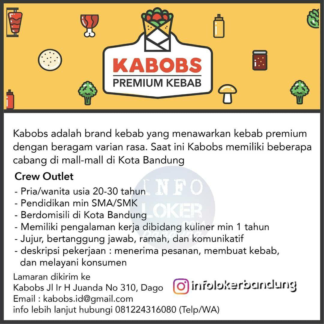 Lowongan Kerja Kabobs Premium Kekab Bandung Agustus 2018