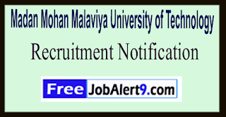 MMMUT Madan Mohan Malaviya University of Technology Recruitment Notification 2017 Last Date 11-06-2017