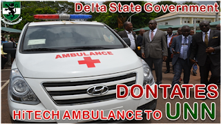 DELTA STATE GOVERNOR DONATION An Ambulance TO UNN