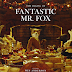 Review : The Making of Fantastic Mr Fox