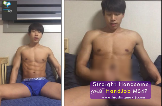 Straight Handsome Handjob / Porn Gay Videos | MS47