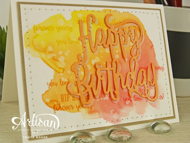 Stampin' Up! Happy Birthday Gorgeous stamp set- watercolor puddles with the sentiments floating in them, and the Wink of Stella jazzed up Happy Birthday die! Tanya Boser for the Artisan Design Team