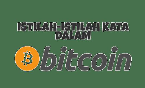 28 Istilah di dalam dunia Bitcoin/Cryptocurrency