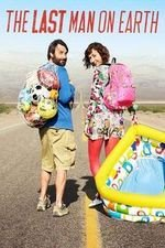 The Last Man On Earth S04E10 Nizzle Pizzy in a Dizzle Stizzy Online Putlocker