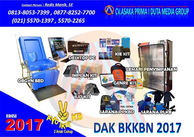 Juknis dak bkkbn 2017,produk dak bkkbn 2017,KIE Kit 2017, BKB Kit 2017, APE Kit 2017, PLKB Kit 2017, Implant Removal Kit 2017, IUD Kit 2017, PPKBD 2017