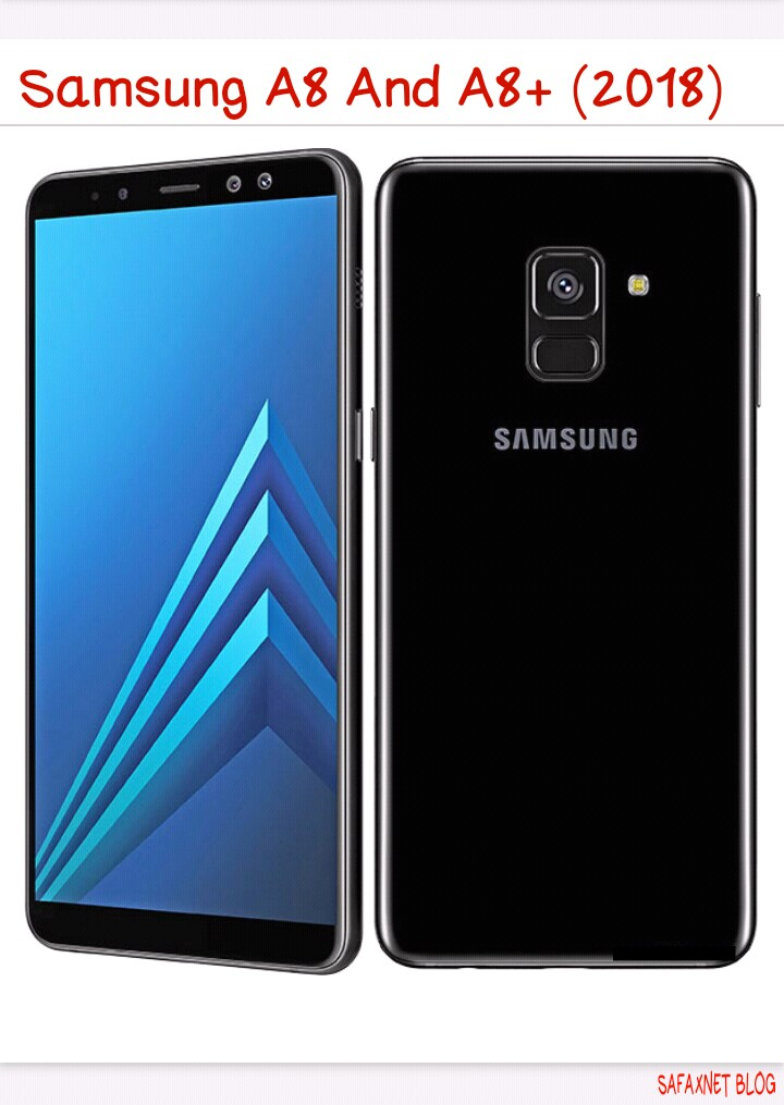 Samsung A8 And A8+ (2018) Full Specifications And Price