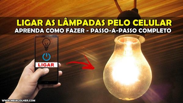 acender ligar lampadas celular