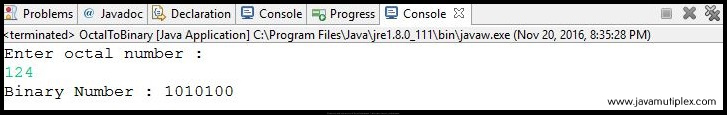 Output of Java program that converts octal number to binary number.