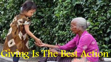 GIVING IS THE BEST ACTION