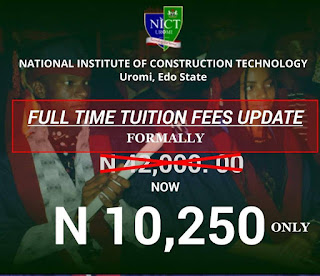 NICT Uromi Tuition/School Fees Schedule for 2018/2019 Session