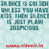 Silence is Golden, Funny Wordings Images