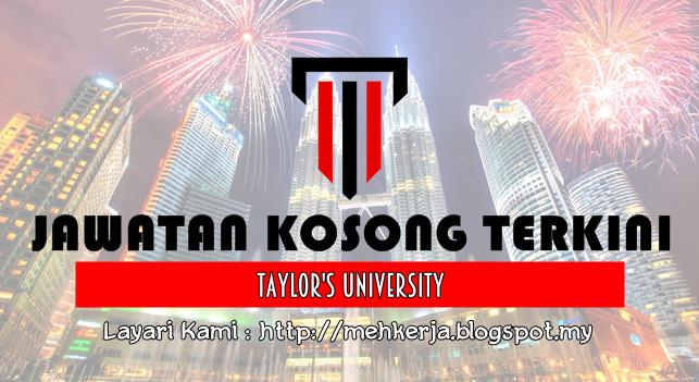 Jawatan Kosong Terkini 2016 di Taylor's University
