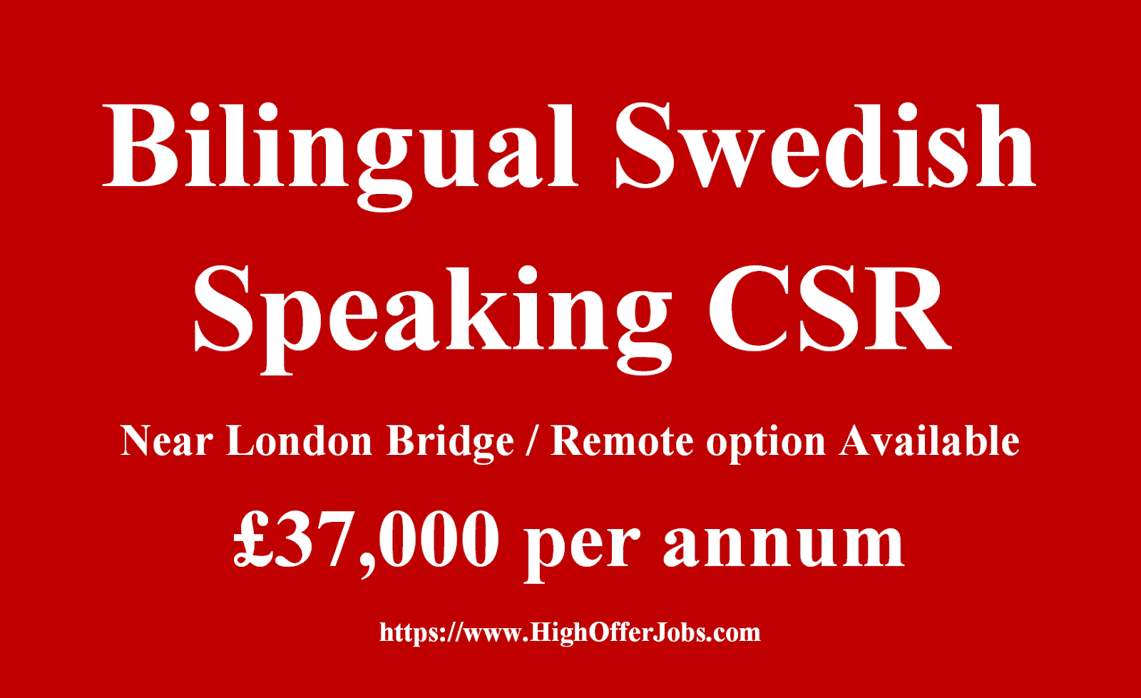 Job for Swedish Speaking Outbound B2C Sales Representative -£37K London, UK