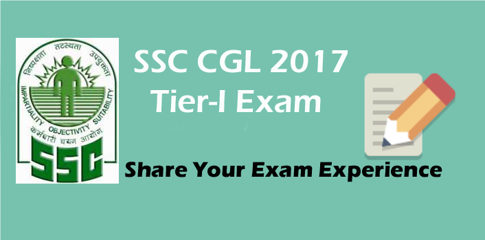 SSC CGL Exam Experience, SSC CGL Share Questions, SSC CGL Exam Details