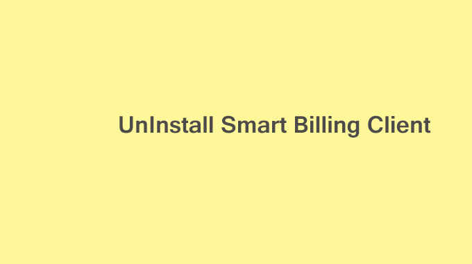 Cara Uninstall Smart Billing Client