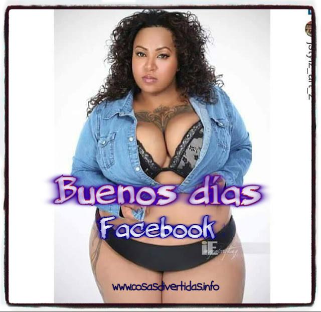 chica gorda buenos dias facebook