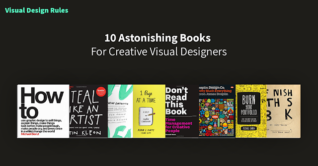 10 Astonishing Books For Creative Visual Designers