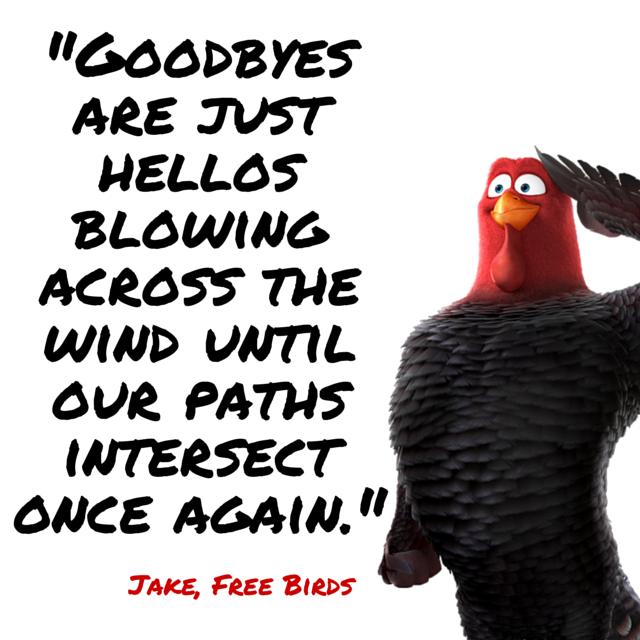 Free Birds Movie quote