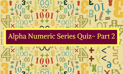 Alpha Numeric Series Quiz- Part 2