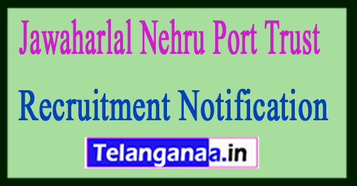 JNPT Jawaharlal Nehru Port Trust Recruitment Notification 2017