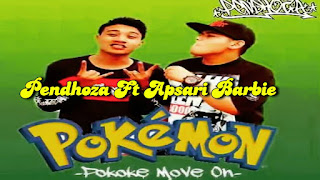 Lirik : Pendhoza feat. Apsari Barbie - Pokemon (Pokok`e Move On)