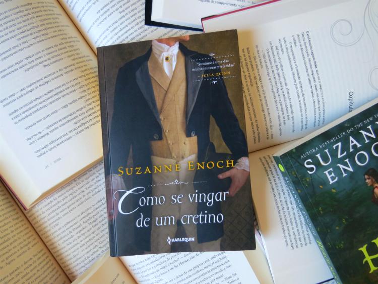 Como-Se-Vingar-de-Um-Cretino-Suzanne-Enoch-romance-de-epoca-mais-15-livros-que-da-vontade-de-ler-so-pelo-titulo-mademoisellelovesbooks
