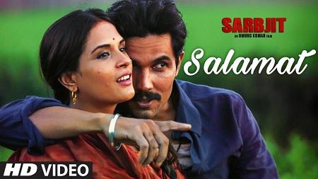 Salamat SARBJIT Randeep Hooda New Indian Songs 2016 Richa Chadda Arijit Singh Tulsi Kumar
