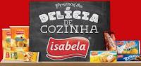 Promoção Delícia de Cozinha Isabela deliciadecozinhaisabela.com.br