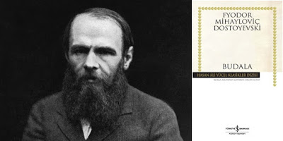 Budala Fyodor Mihayloviç Dostoyevski
