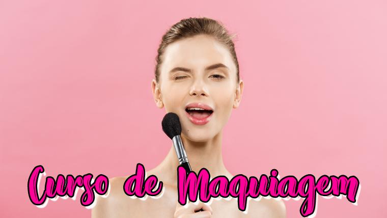Curso de Maquiagem online e gratuito - Com certificado.