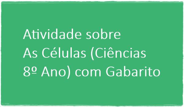 atividade-sobre-as-celulas-ciencias-8-ano-com-gabarito
