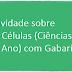 Atividade sobre As Células (Ciências 8º Ano) com Gabarito