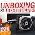 Unboxing MSI GTX 1070 ti Titanium, SSD Kingston e Ventoinhas Alseye - Pichau Informática