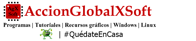 AccionglobalXSoft - Tu blog de software y tutoriales para Windows y Linux