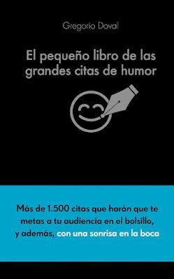 LIBRO - El pequeño libro de las grandes citas de humor Gregorio Doval (Alienta - 11 Octubre 2016) EMPRESA - AUTOAYUDA - HUMOR Edición papel & digital ebook kindle Comprar en Amazon España
