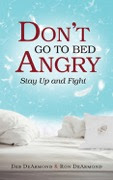 "Book Give-away! ""Don't Go to Bed Angry; Stay Up and Fight"""