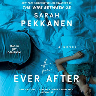 review of the audiobook of The Ever After by Sarah Pekkanen