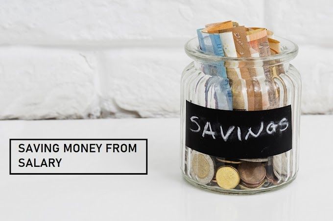 How to Save Money from Salary : 7 Best Tips