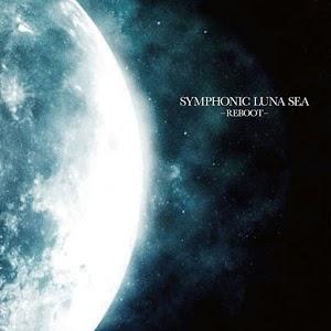 Luna Sea – Symphonic Luna Sea II - REBOOT -