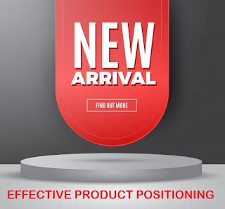 Bagaimana Positioning Produk Yang Efektif?