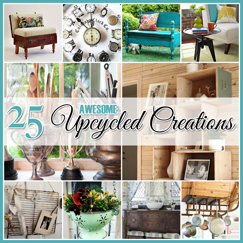Repurposed And Upcycled Farmhouse Style Diy Projects: 25 Awesome DIY Upcycled Projects