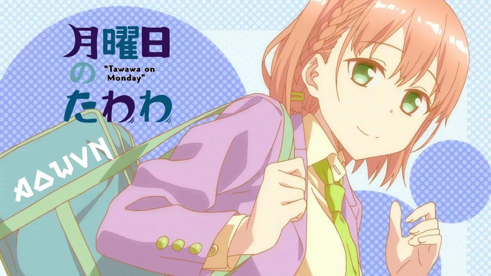 tawawa%2Bon%2Bmonday aowvn - [ Anime 3gp mp4 ] Tawawa on Monday Vietsub – Vệ Sĩ Bất Đắc Dĩ