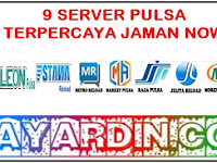 9 Server Pulsa Terpercaya Jaman Now