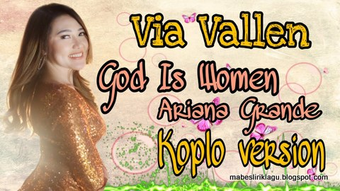 Lirik God Is A Woman Versi Koplo