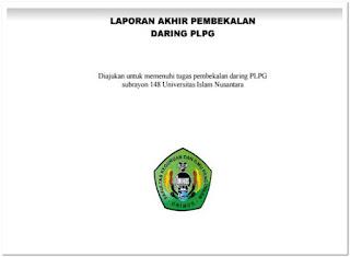 Contoh Cover dan Lembar Pengesahan Laporan Akhir Prakondisi PLPG Sertifikasi Guru