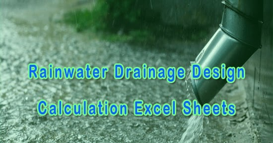 Rainwater Drainage Design Calculation Excel Sheets Xls