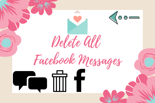 How To Delete Facebook Messages All At Once<br/>