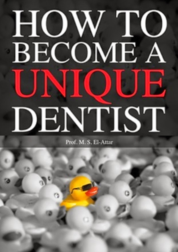 How to Become A Unique Dentist ....A Quick Manual for Dentists Aiming for Perfection